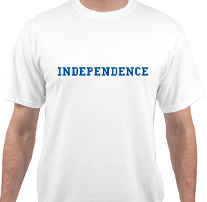 Tshirt says INDEPENDENCE